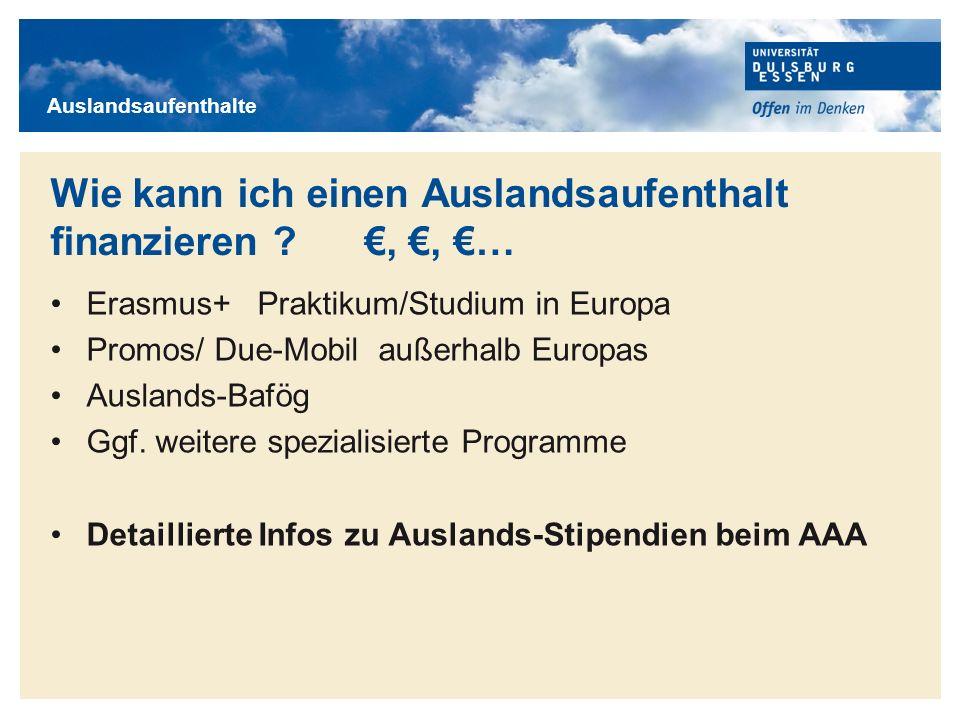 Titelmasterformat durch Klicken bearbeiten Wie kann ich einen Auslandsaufenthalt finanzieren ? €, €, €… Erasmus+ Praktikum/Studium in Europa Promos/ D