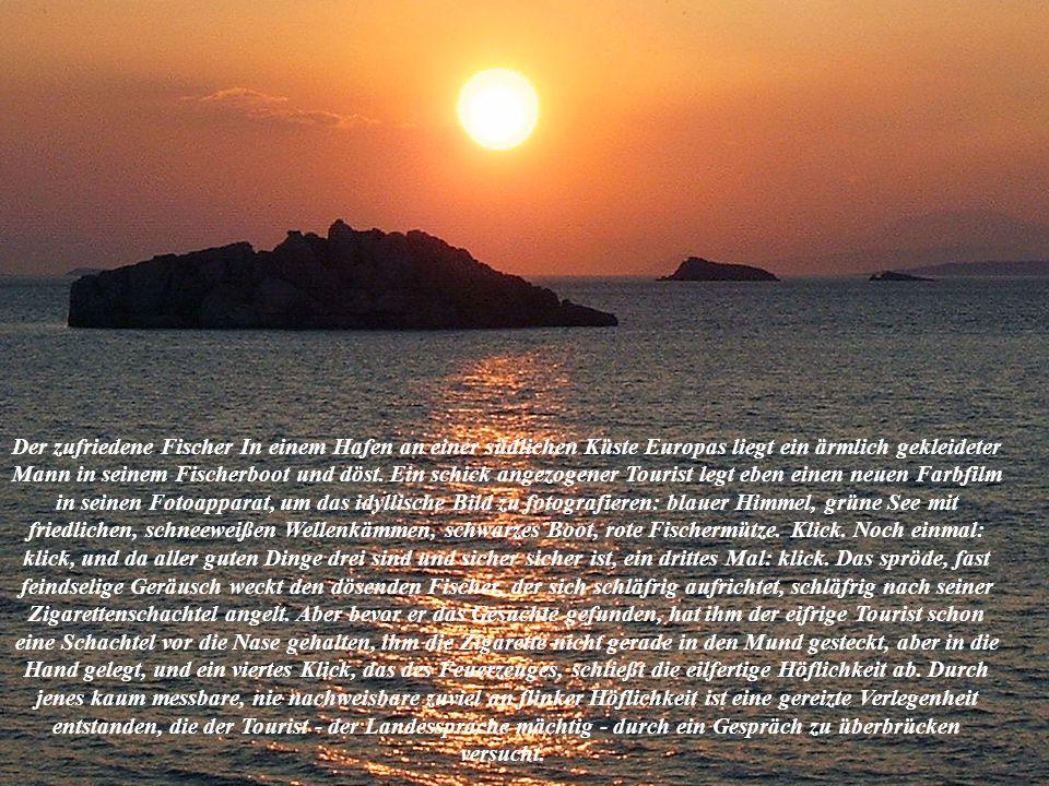 Der zufriedene Fischer Worte zum denken und zum weiter Schenken.