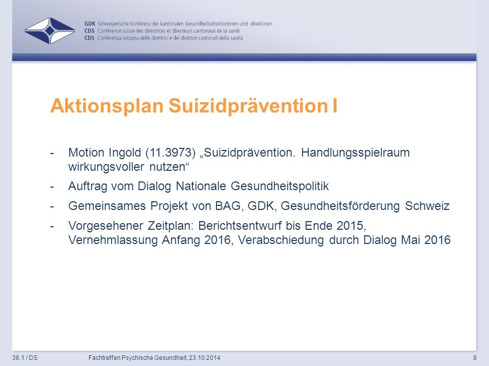 "Aktionsplan Suizidprävention I -Motion Ingold ( ) ""Suizidprävention."