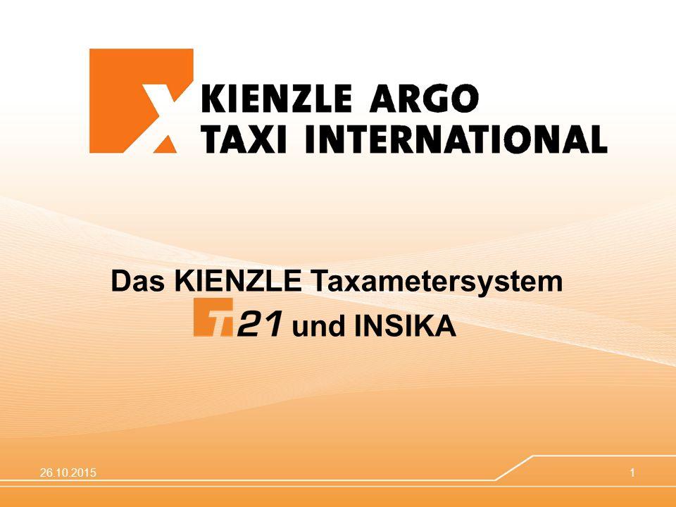 26.10.20151 Das KIENZLE Taxametersystem und INSIKA