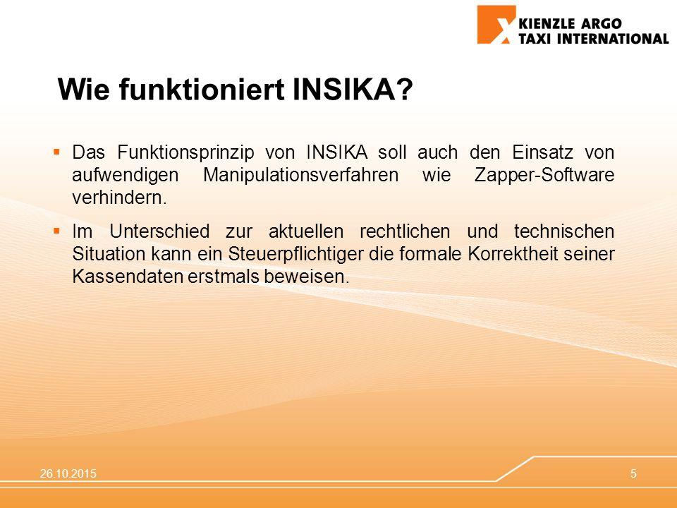 26.10.20155  Das Funktionsprinzip von INSIKA soll auch den Einsatz von aufwendigen Manipulationsverfahren wie Zapper-Software verhindern.