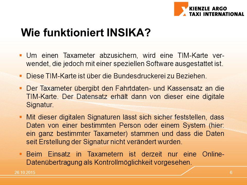 26.10.20156  Um einen Taxameter abzusichern, wird eine TIM-Karte ver- wendet, die jedoch mit einer speziellen Software ausgestattet ist.  Diese TIM-