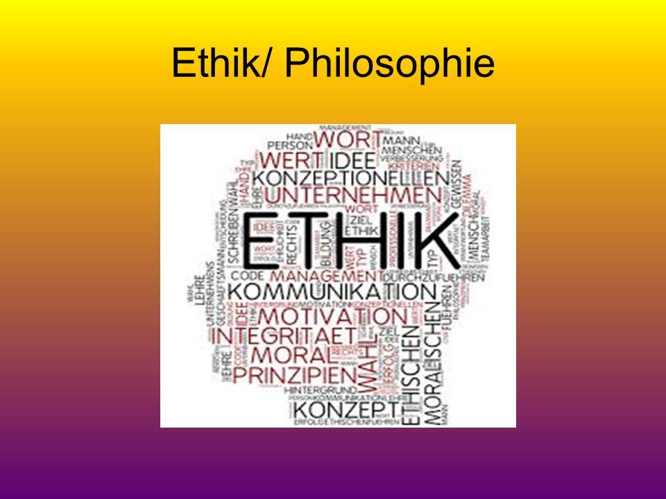 Ethik/ Philosophie