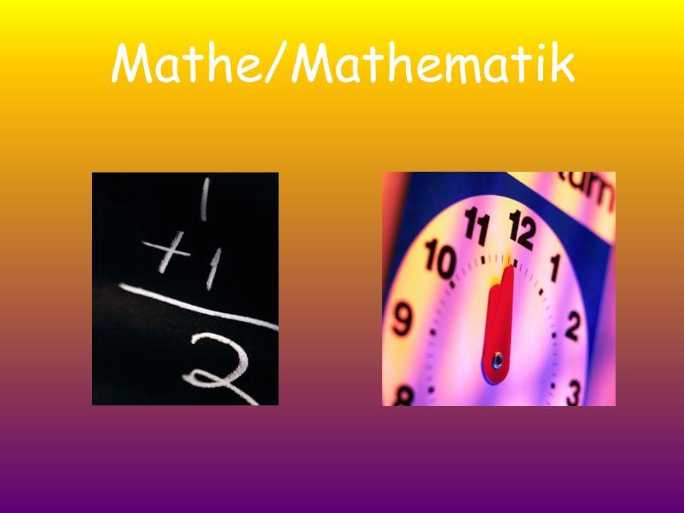 Mathe/Mathematik
