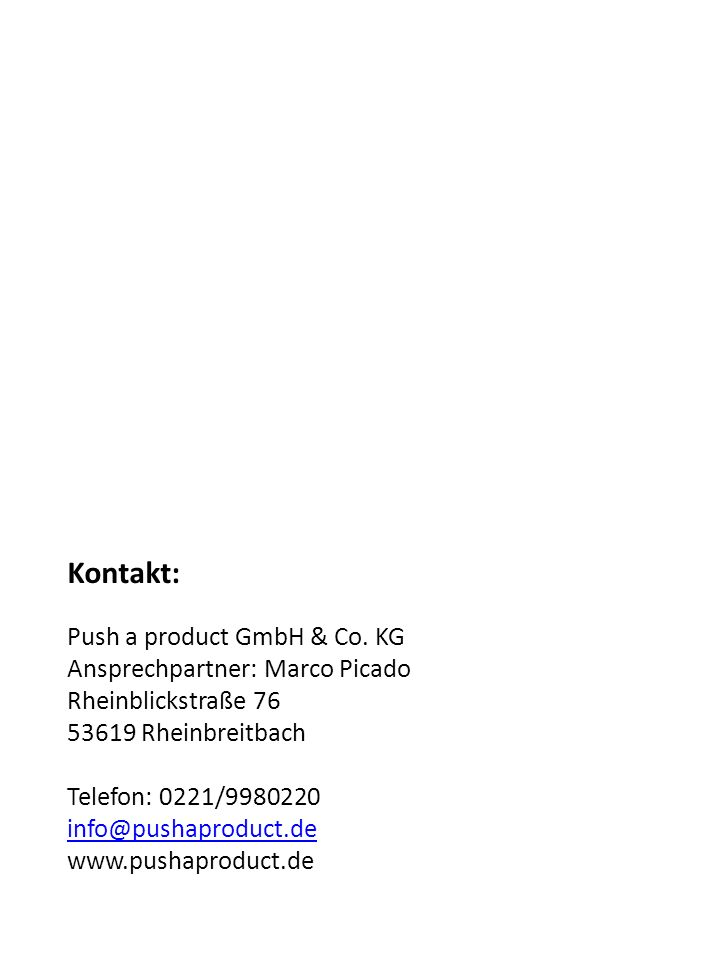 Kontakt: Push a product GmbH & Co.