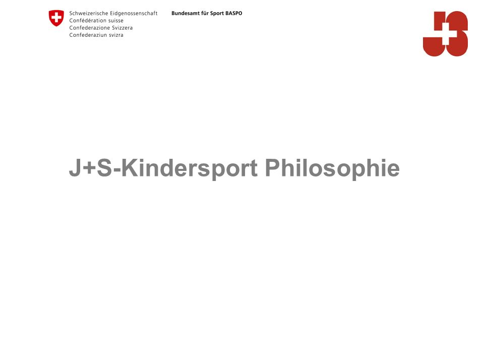 J+S-Kindersport Philosophie