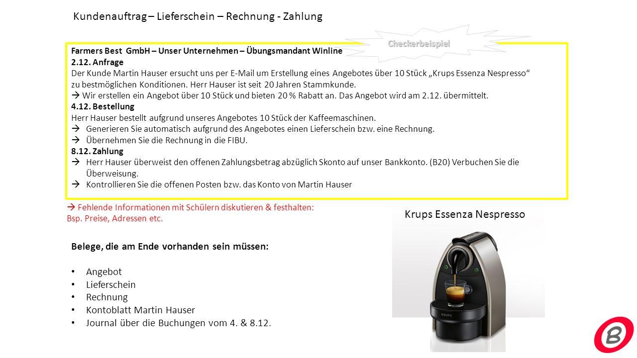 Farmers Best GmbH – Unser Unternehmen – Übungsmandant Winline 2.12. Anfrage Der Kunde Martin Hauser ersucht uns per E-Mail um Erstellung eines Angebot