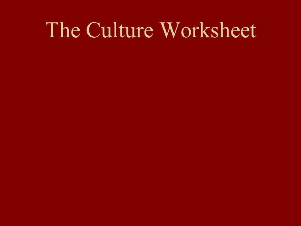 The Culture Worksheet