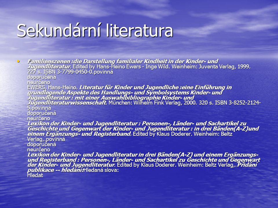 Sekundární literatura Fürst, Helbig, Schmitt.Kinder- und Jugendliteratur.
