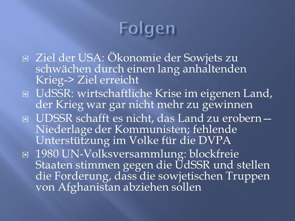  1986 Michail Gorbatschow als neuer Generalsekretär der KPDSU versprach, den Krieg zu beenden und aus Afghanistan abzuziehen  1988 Genfer Abkommen: Vereinte Nationen fordern: Normalisierung, Verbesserung und nicht Einmischung beider Staaten in jeweils ihre Angelegenheiten; USA+ UDSSR versprachen nicht sich wieder in afghanische Konflikte einzumischen  1989 waren die Truppen endgültig aus Afghanistan raus