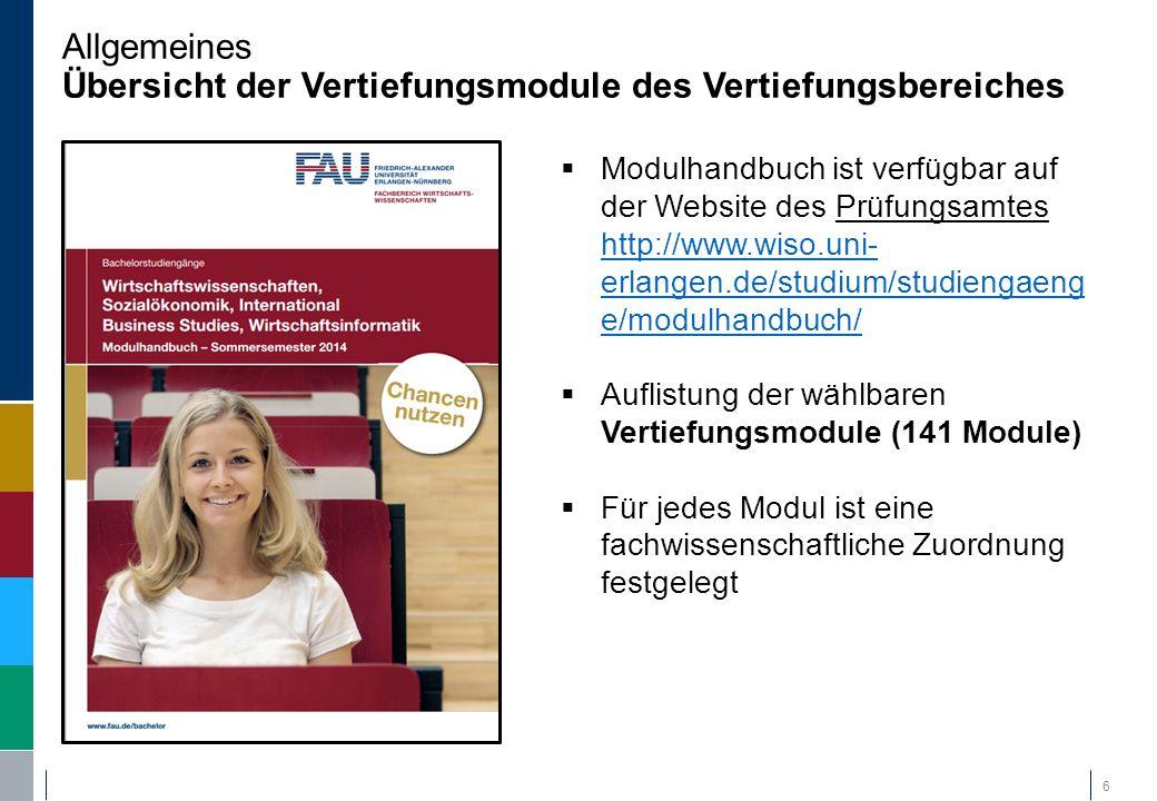 Allgemeines Übersicht der Vertiefungsmodule des Vertiefungsbereiches 6  Modulhandbuch ist verfügbar auf der Website des Prüfungsamtes http://www.wiso