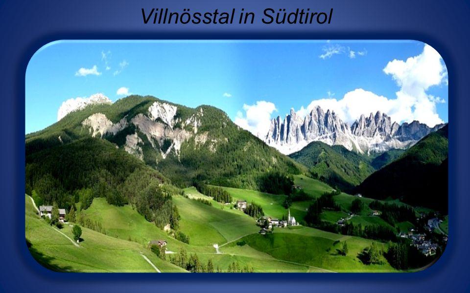 Villnösstal in Südtirol