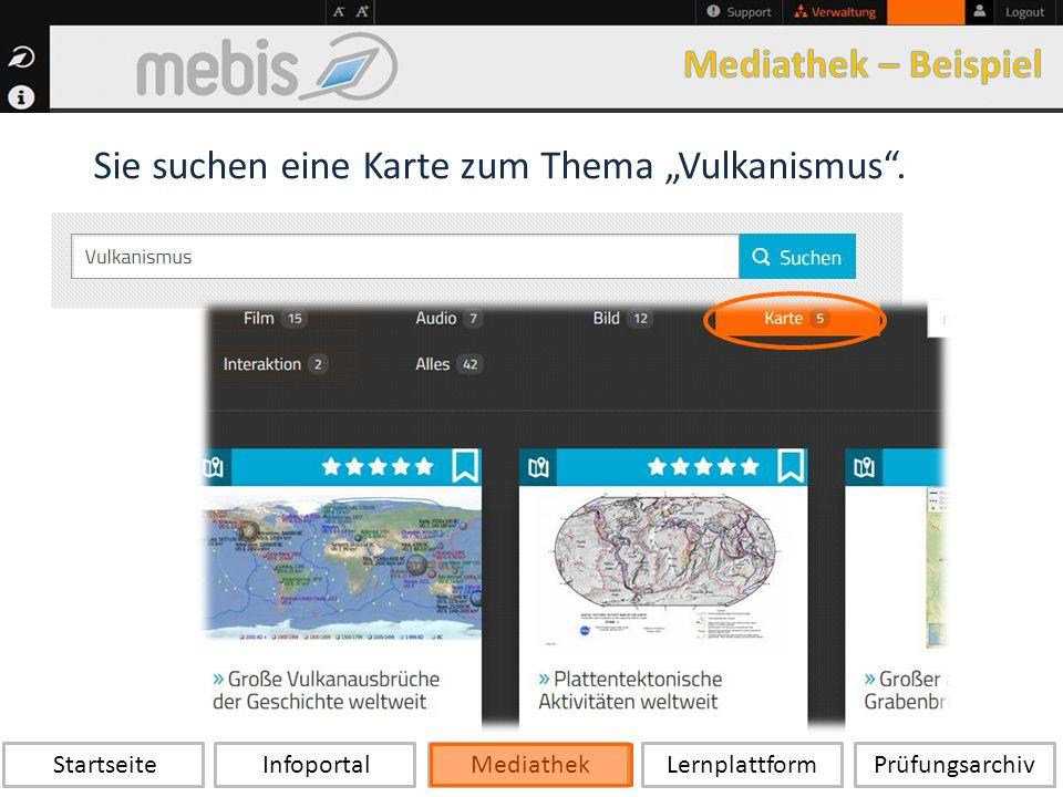 """Startseite Infoportal Mediathek LernplattformPrüfungsarchiv Sie suchen eine Karte zum Thema """"Vulkanismus ."""