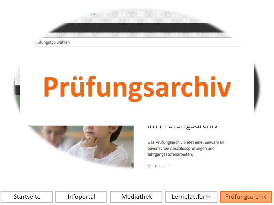 Startseite Infoportal Mediathek LernplattformPrüfungsarchiv