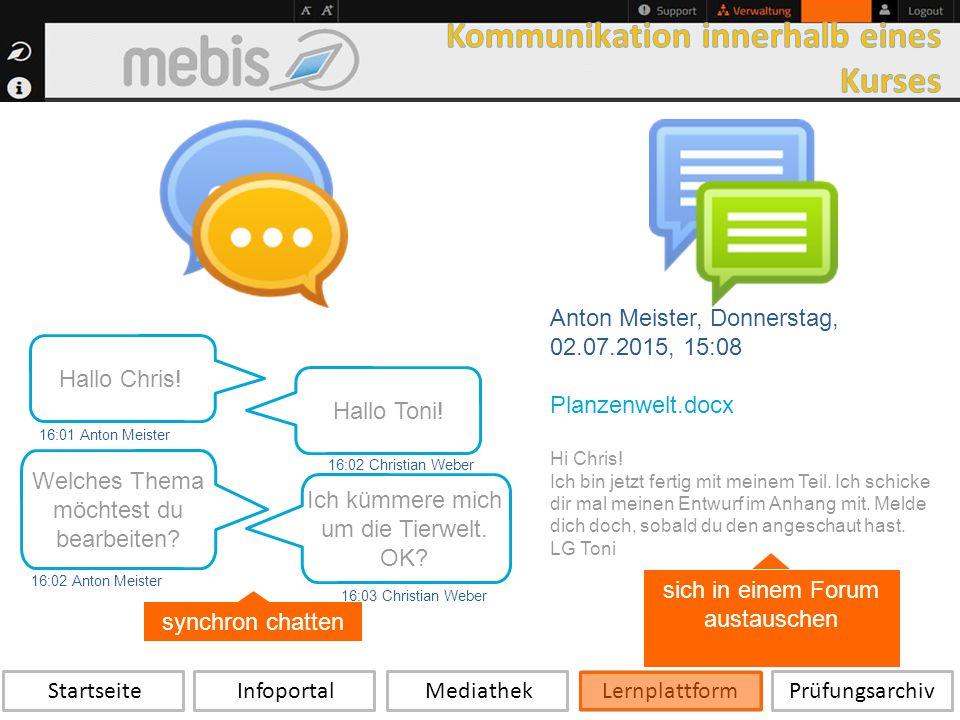 Startseite Infoportal Mediathek LernplattformPrüfungsarchiv Hallo Toni.