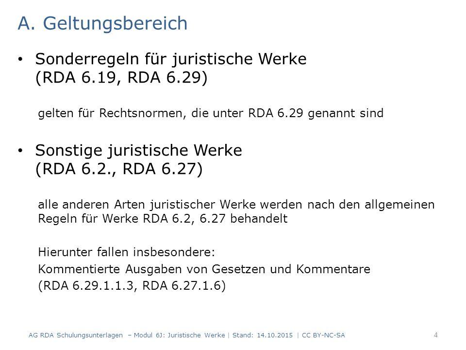 B.Bildung normierter Sucheinstiege für juristische Werke – Regelwerksgrundlagen 1.