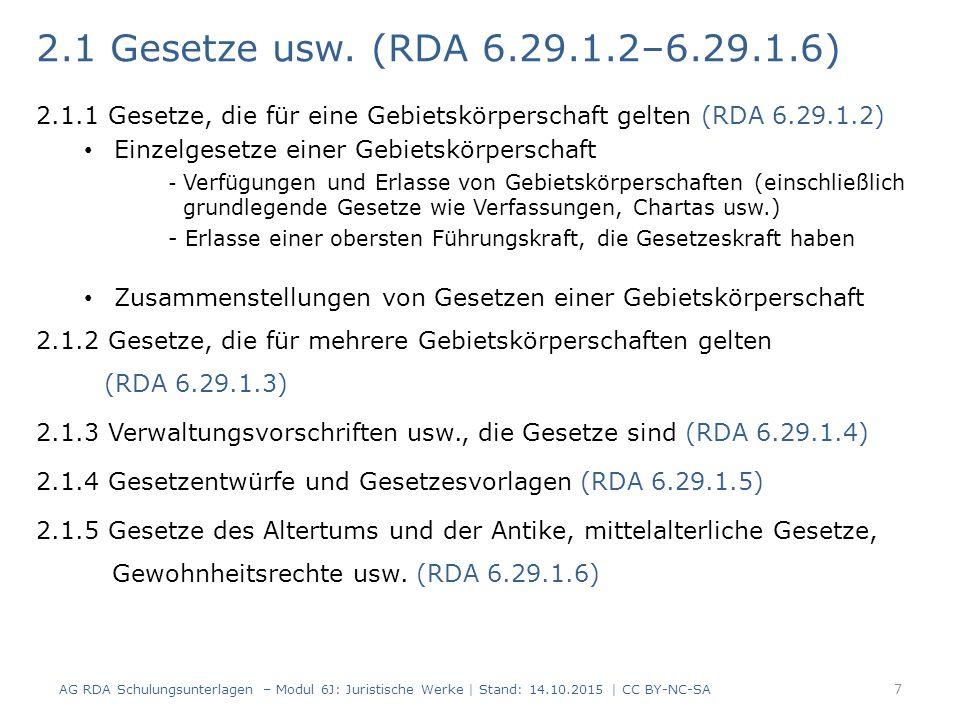 2.1.3 Verwaltungsvorschriften usw., die Gesetze sind (RDA 6.29.1.4) Für Verwaltungsvorschriften, Regeln usw., die von Gebietskörperschaften als Gesetze erlassen werden, wird ein normierter Sucheinstieg nach den Bestimmungen für ein Gesetz oder eine Zusammenstellung von Gesetzen (RDA 6.29.1.2 und RDA 6.29.1.3) gebildet: Normierter Sucheinstieg: (RDA 6.29.1.2) a) - Sucheinstieg, der die Gebietskörperschaft repräsentiert & - Bevorzugter Titel für die Verwaltungsvorschrift (RDA 6.29.1.2) b) - Sucheinstieg mit dem übergeordneten Titel für die Zusammenstellung (RDA 6.29.1.3, RDA 6.27.1.4, RDA 6.2.2) oder - Eigene Sucheinstiege für jedes einzelne Werk (RDA 6.29.1.3, RDA 6.27.1.4) Wenn Verwaltungsvorschriften usw.