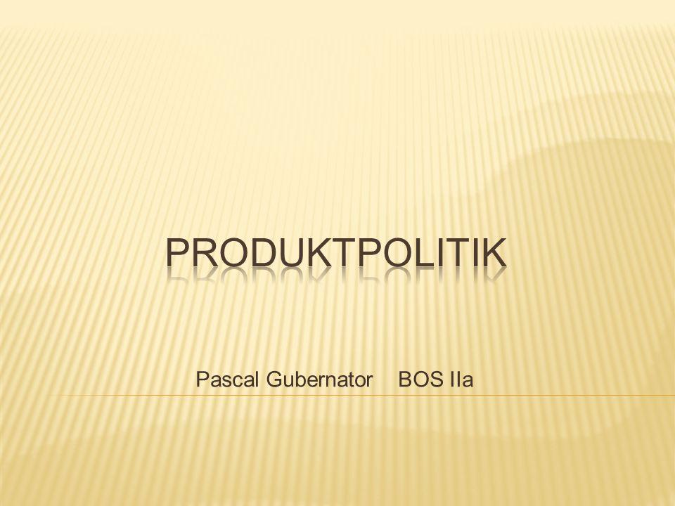 1.Einstieg: Warum Produktpolitik. 2.