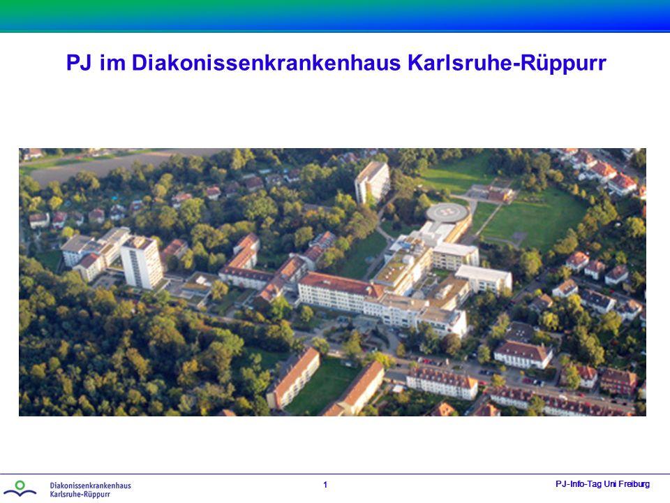 PJ im Diakonissenkrankenhaus Karlsruhe-Rüppurr PJ-Info-Tag Uni Freiburg 1