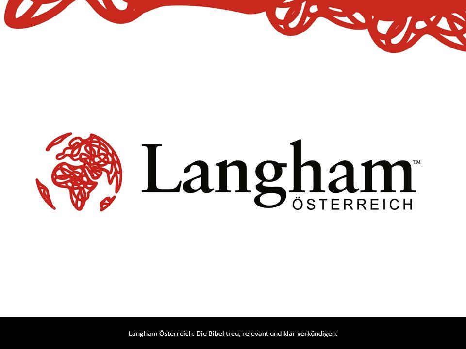 Langham Österreich. Die Bibel treu, relevant und klar verkündigen.