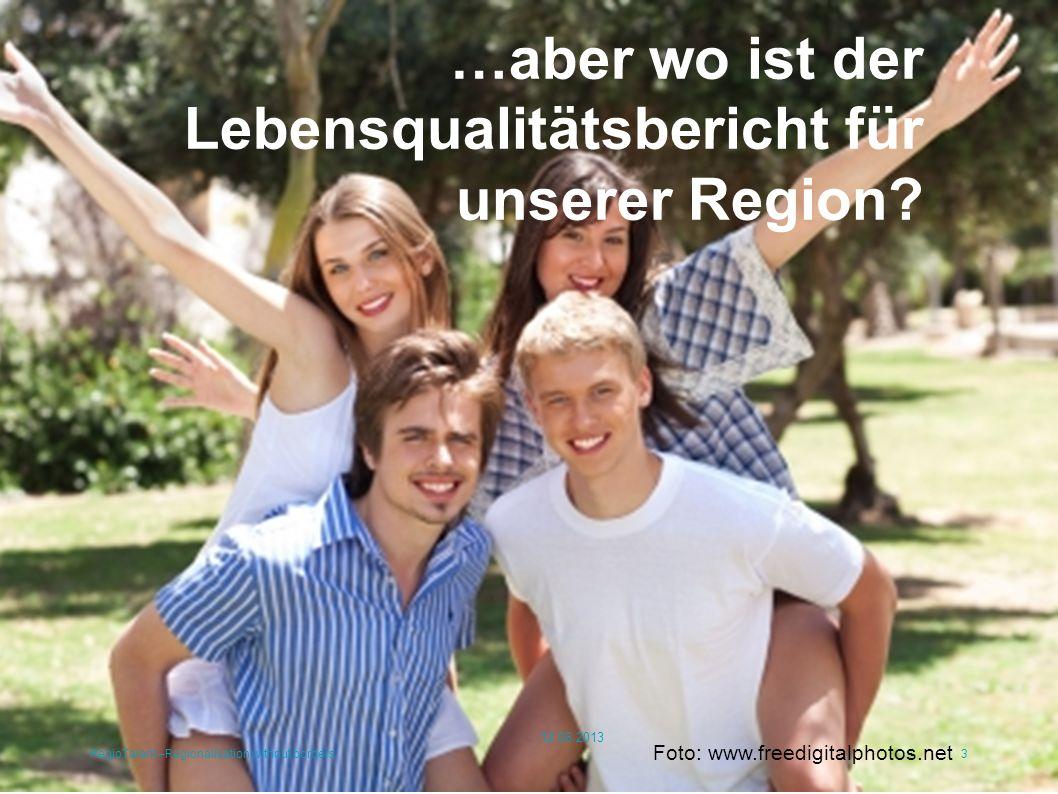 Lebenswerte Region RegioTalent –Regionalisation without borders4 12.06.2013