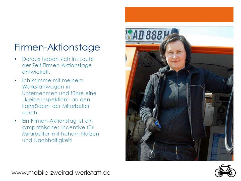 www.mobile-zweirad-werkstatt.de Leistungen Firmen-Aktionstag Kleine Inspektion für bis zu 16 Fahrräder/Tag (ca.