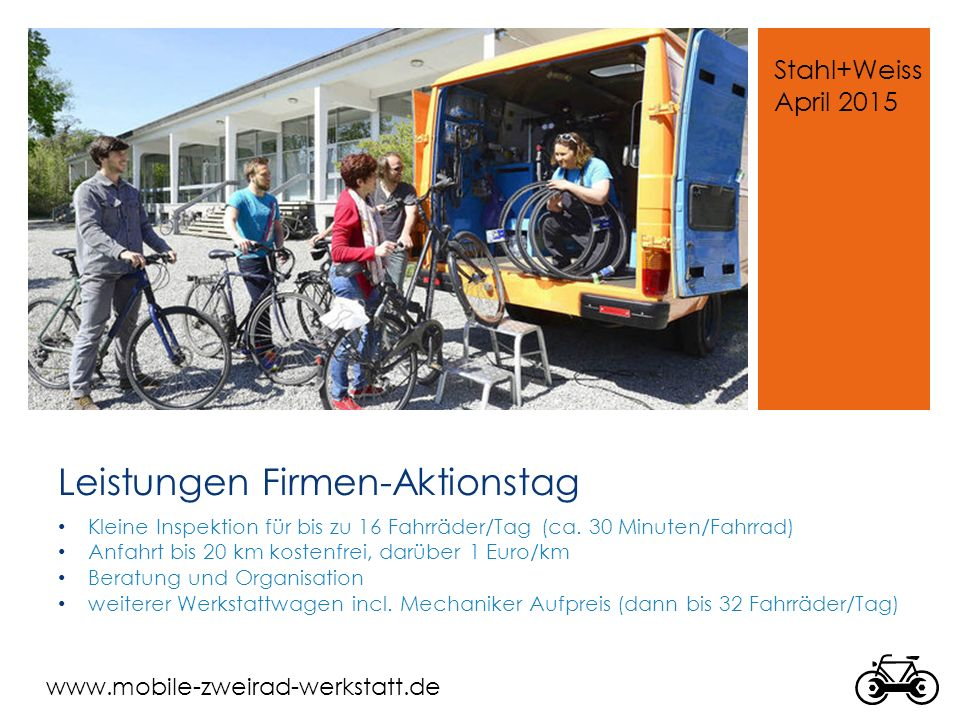 www.mobile-zweirad-werkstatt.de Dokumente für Firmen-Aktionstage (Homepage)  Mitarbeiter- Information  Mitarbeiterliste  Zusammenfassung für die Geschäftsführung  Fahrrad-Laufzettel