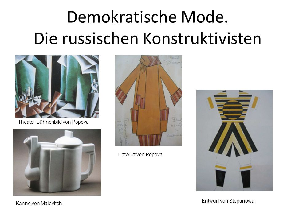 Demokratische Mode. Die russischen Konstruktivisten Theater Bühnenbild von Popova Kanne von Malevitch Entwurf von Popova Entwurf von Stepanowa