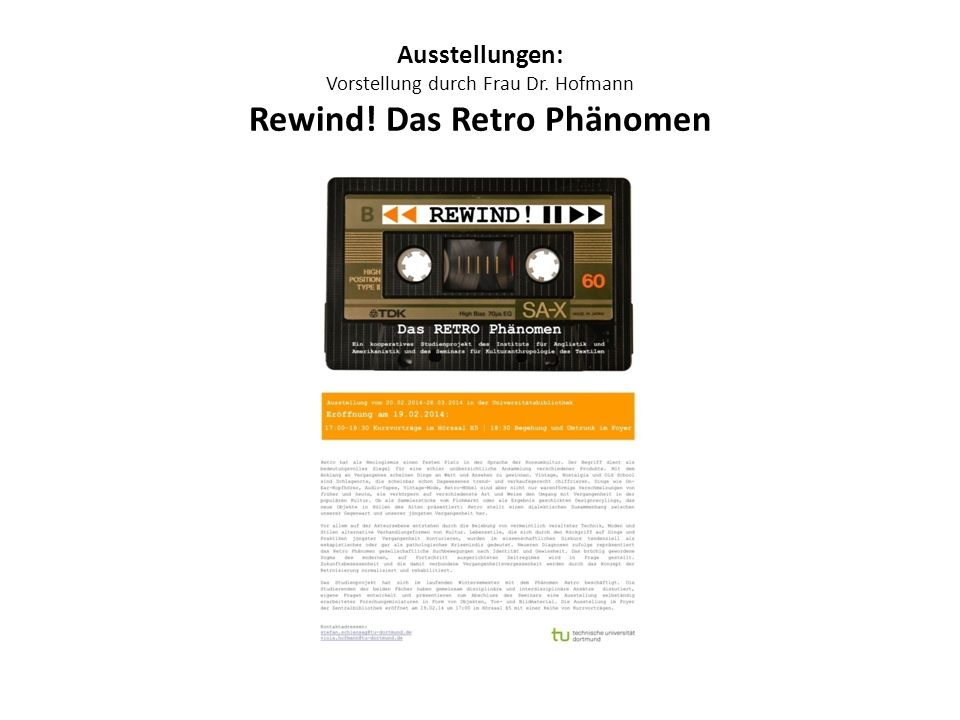 Ausstellungen: Vorstellung durch Frau Dr. Hofmann Rewind! Das Retro Phänomen