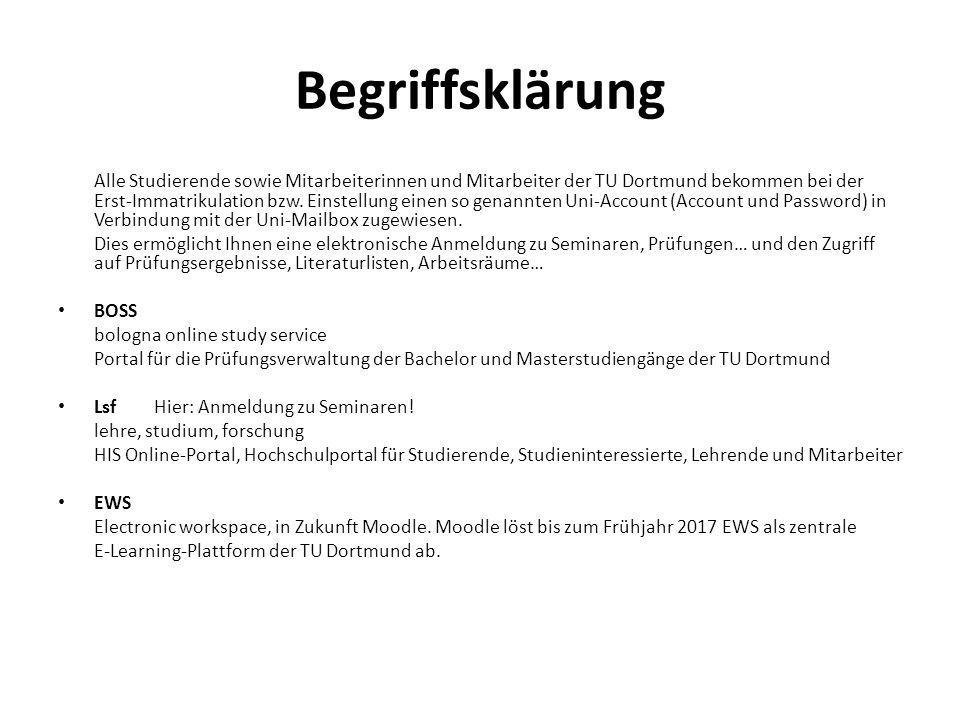 Begriffsklärung Alle Studierende sowie Mitarbeiterinnen und Mitarbeiter der TU Dortmund bekommen bei der Erst-Immatrikulation bzw. Einstellung einen s