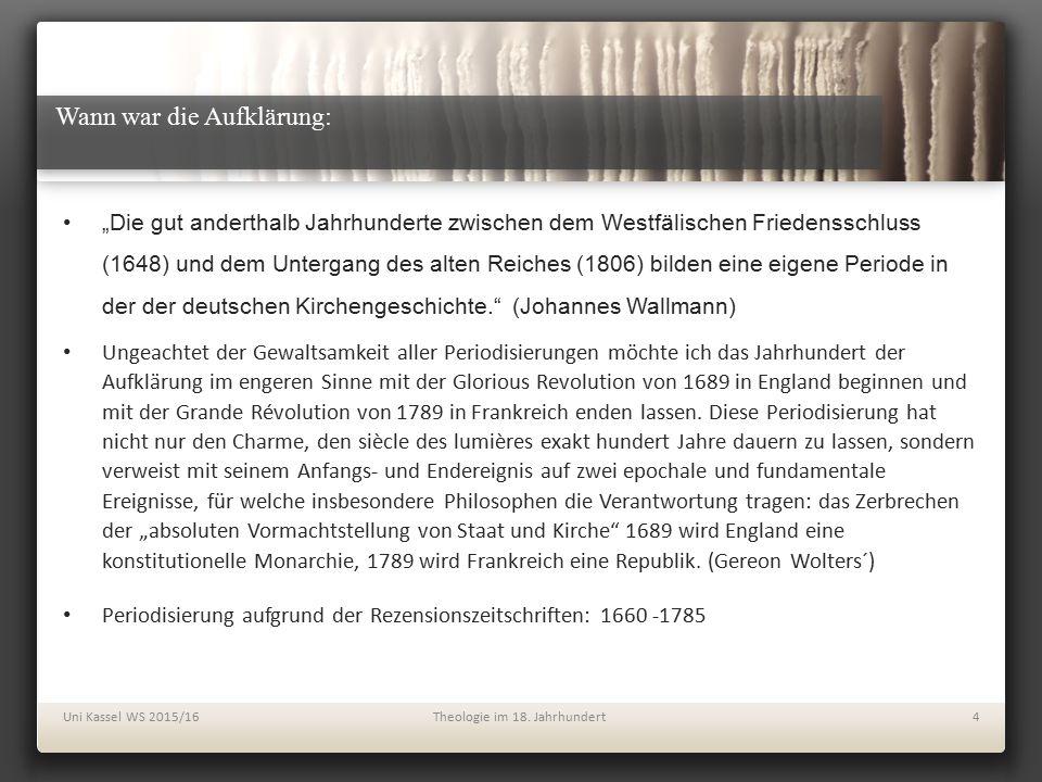 """Wann war die Aufklärung: """"Die gut anderthalb Jahrhunderte zwischen dem Westfälischen Friedensschluss (1648) und dem Untergang des alten Reiches (1806)"""