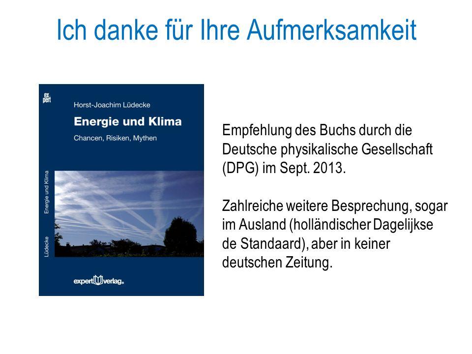 Ich danke für Ihre Aufmerksamkeit Empfehlung des Buchs durch die Deutsche physikalische Gesellschaft (DPG) im Sept.