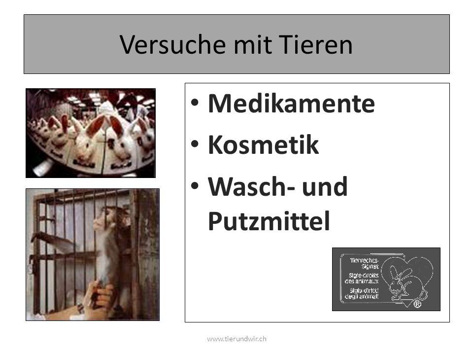Versuche mit Tieren Medikamente Kosmetik Wasch- und Putzmittel www.tierundwir.ch