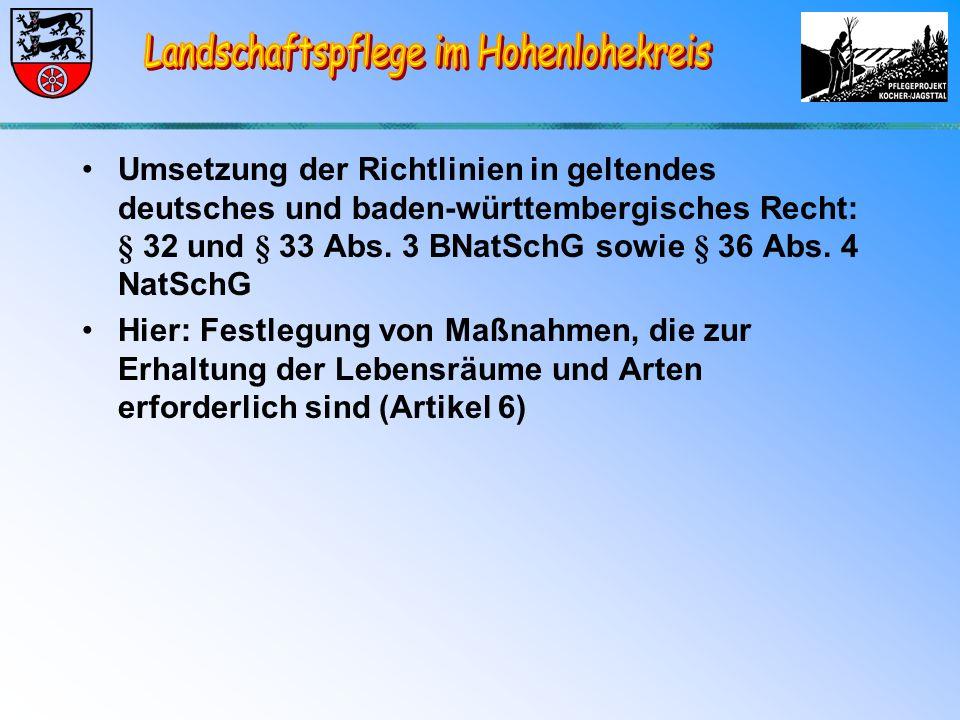 Umsetzung der Richtlinien in geltendes deutsches und baden-württembergisches Recht: § 32 und § 33 Abs.