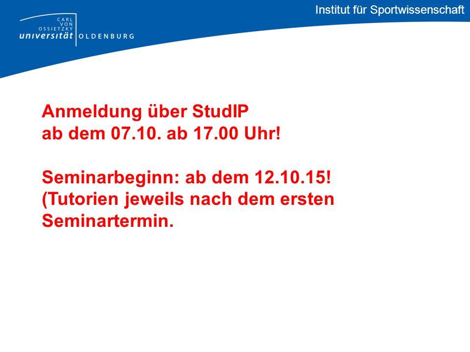 Institut für Sportwissenschaft Anmeldung über StudIP ab dem 07.10.