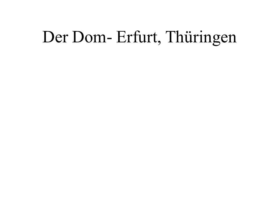 Der Dom- Erfurt, Thüringen