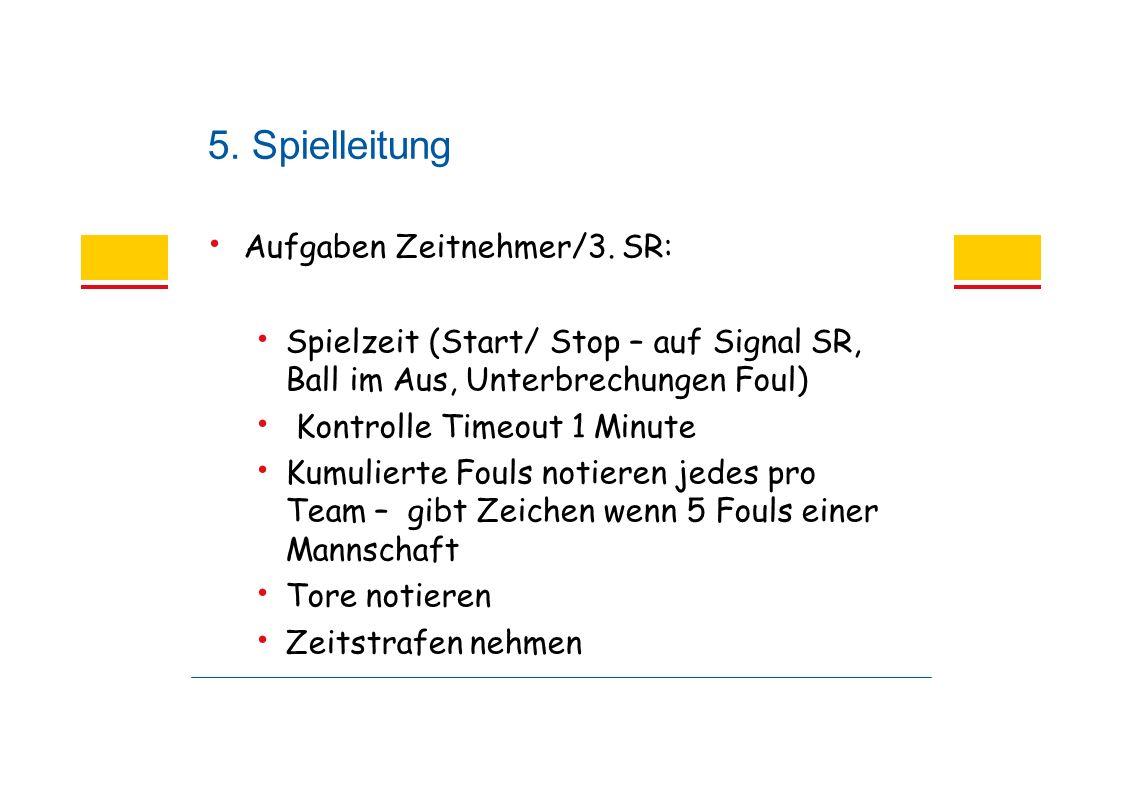 5. Spielleitung Aufgaben Zeitnehmer/3.