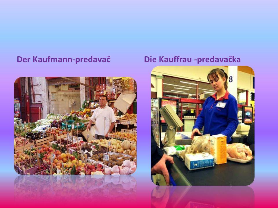 Der Kaufmann-predavačDie Kauffrau -predavačka