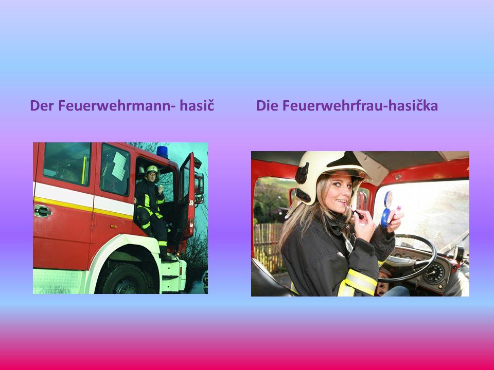 Der Feuerwehrmann- hasičDie Feuerwehrfrau-hasička