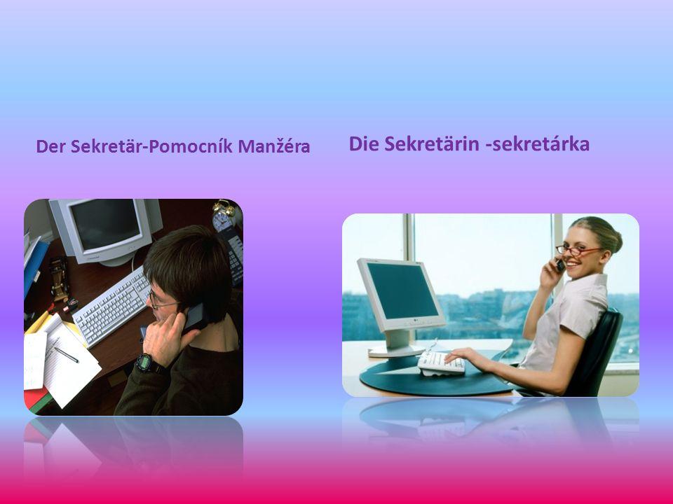 Der Sekretär-Pomocník Manžéra Die Sekretärin -sekretárka