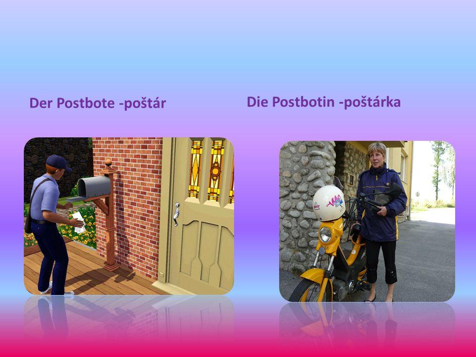 Der Postbote -poštár Die Postbotin -poštárka