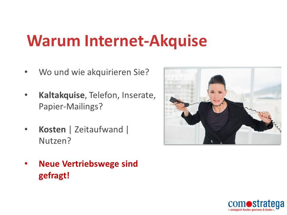 Warum Internet-Akquise Wo und wie akquirieren Sie.