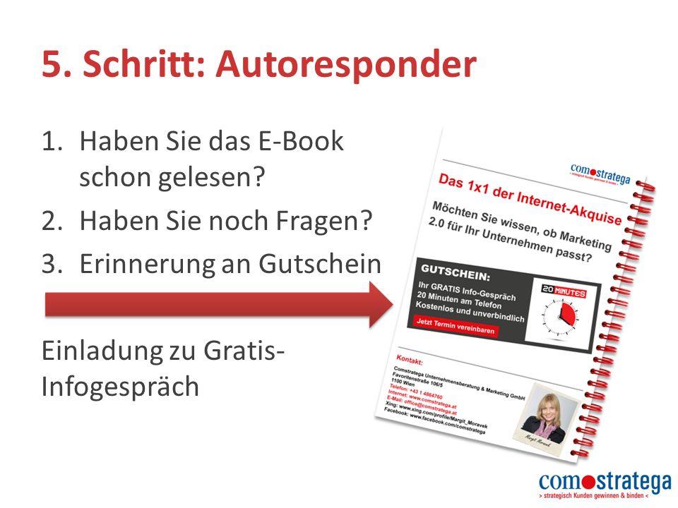 5. Schritt: Autoresponder 1.Haben Sie das E-Book schon gelesen.