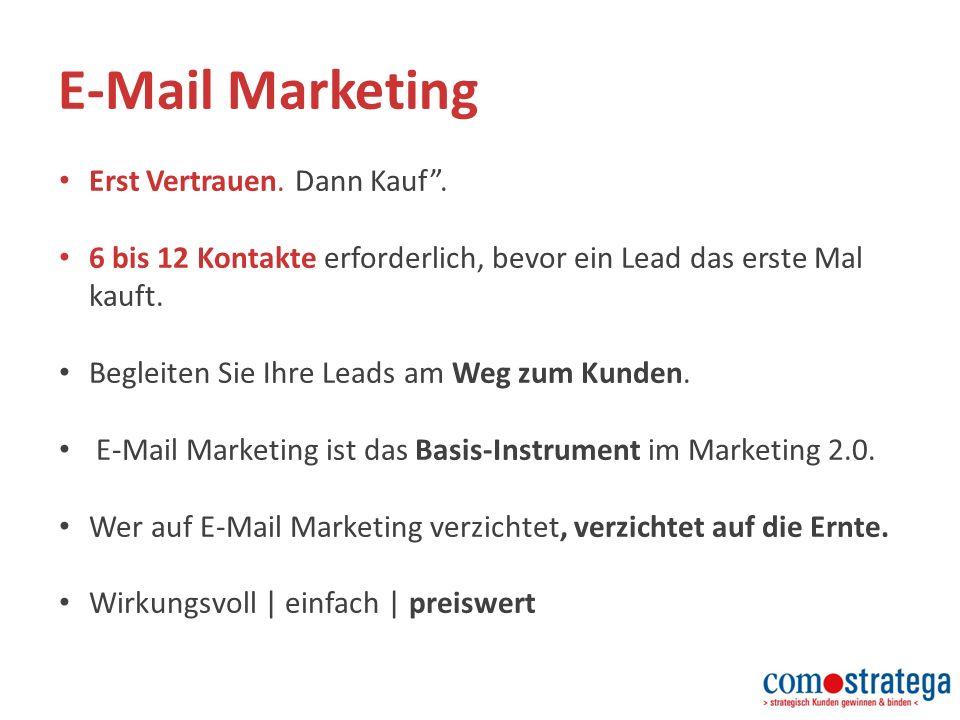 E-Mail Marketing Erst Vertrauen. Dann Kauf .
