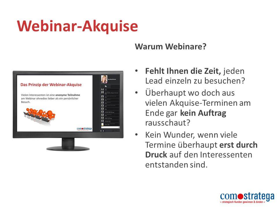 Webinar-Akquise Warum Webinare. Fehlt Ihnen die Zeit, jeden Lead einzeln zu besuchen.