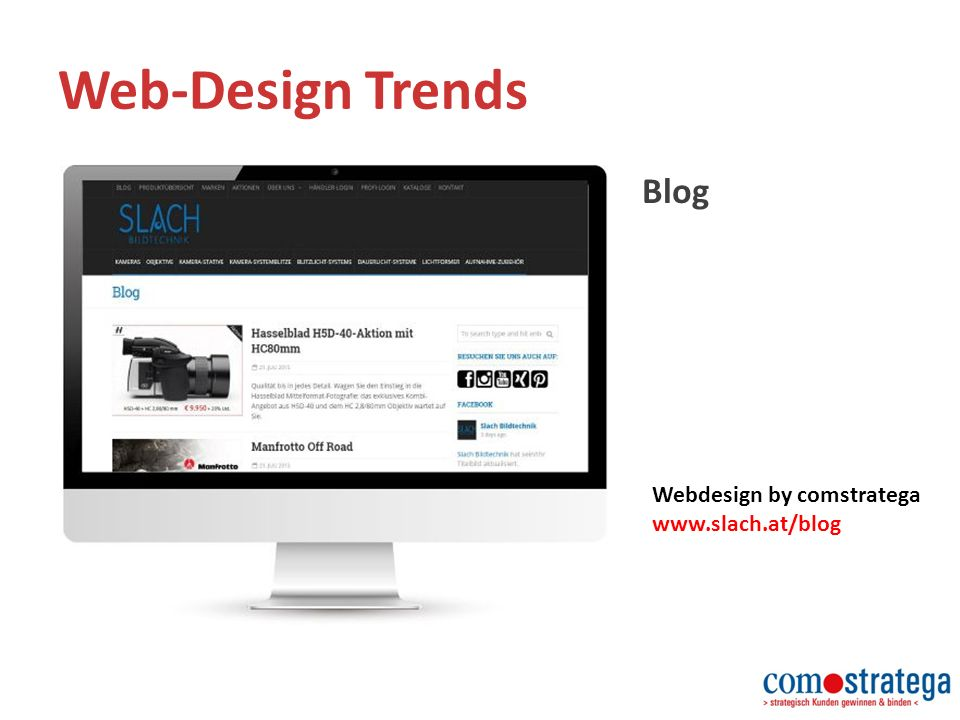 Web-Design Trends Webdesign by comstratega www.slach.at/blog Blog