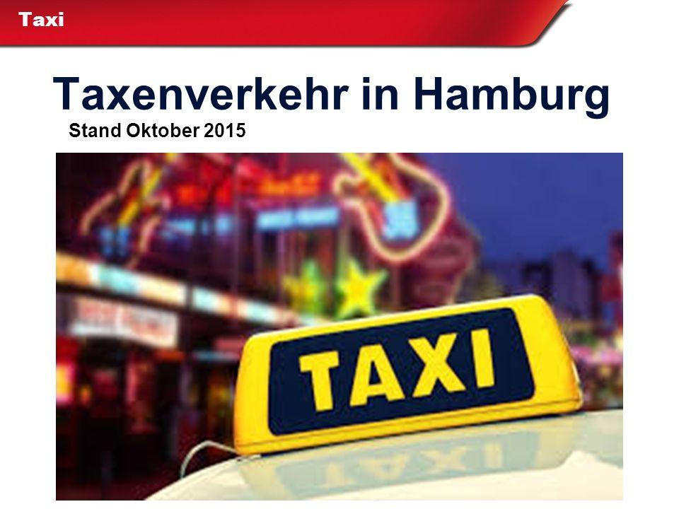 Taxi Taxenverkehr in Hamburg Stand Oktober 2015