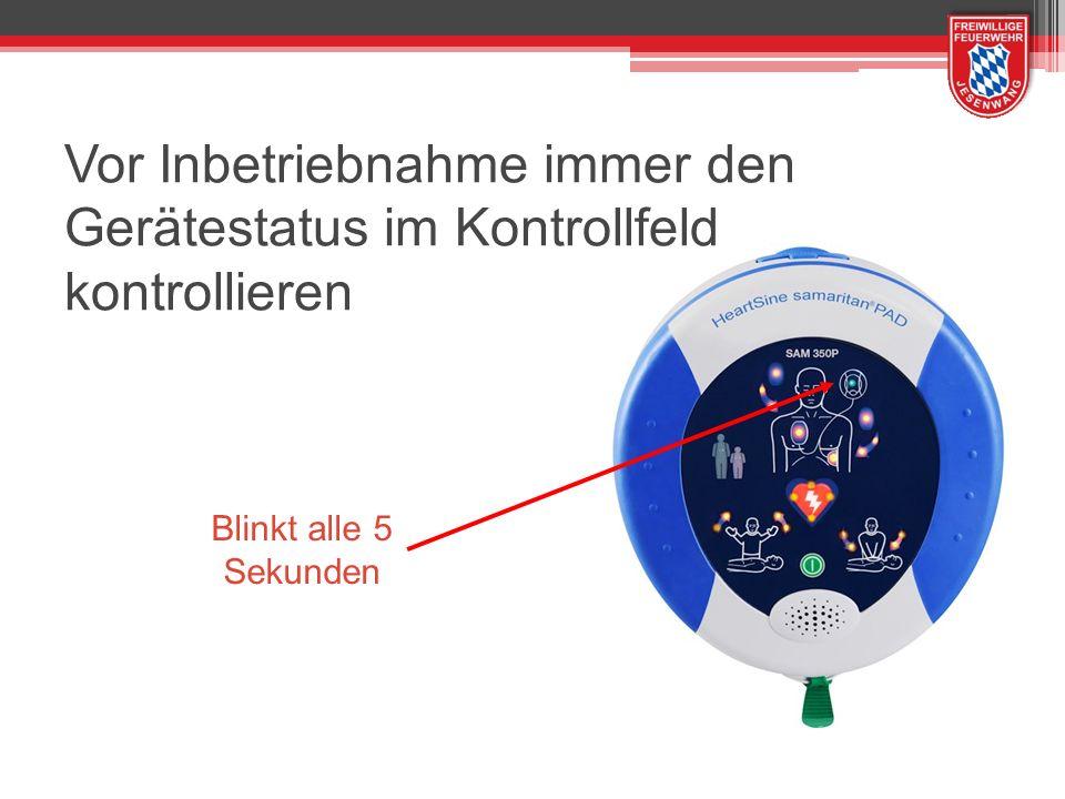 Blinkt alle 5 Sekunden Vor Inbetriebnahme immer den Gerätestatus im Kontrollfeld kontrollieren