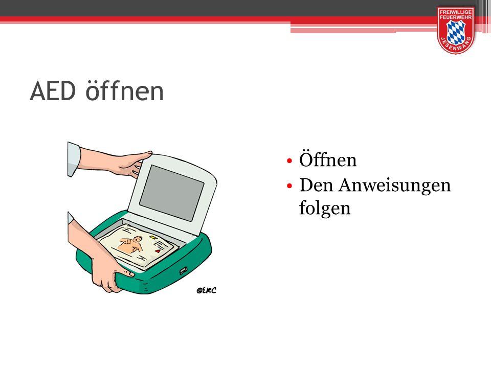 AED öffnen Öffnen Den Anweisungen folgen