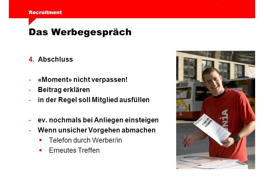 11 Recruitment Das Werbegespräch 4.Abschluss -«Moment» nicht verpassen.